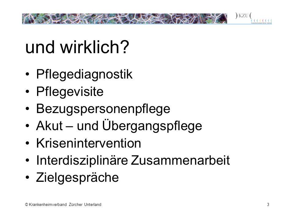 © Krankenheimverband Zürcher Unterland3 und wirklich.