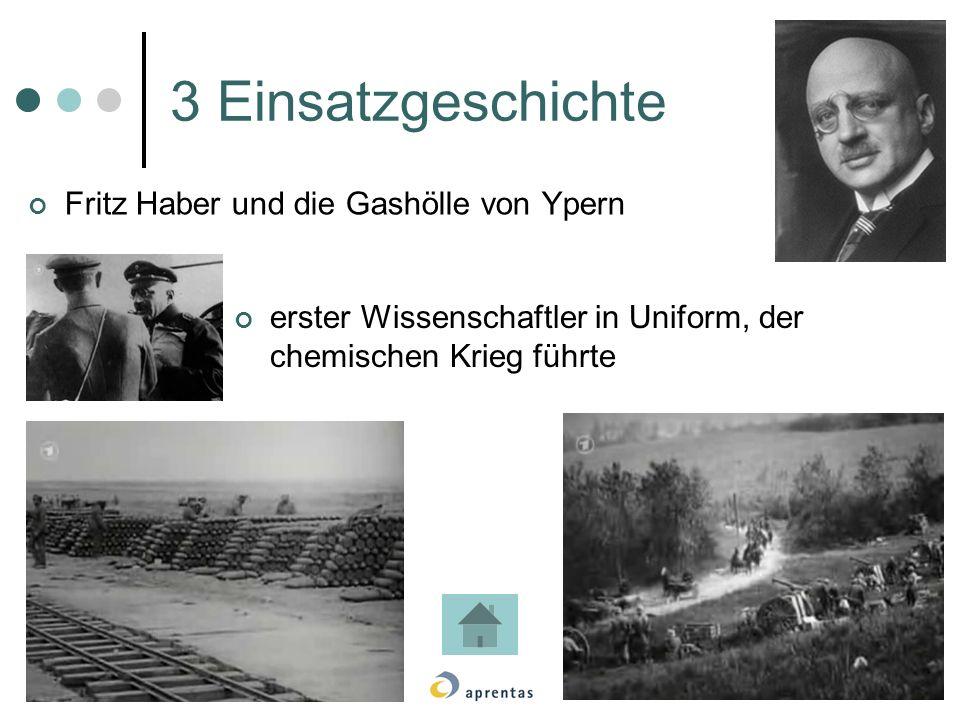 3 Einsatzgeschichte Fritz Haber und die Gashölle von Ypern erster Wissenschaftler in Uniform, der chemischen Krieg führte