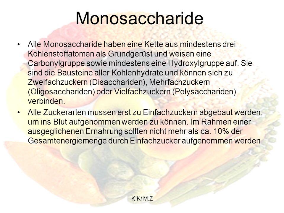 K.K/ M.Z Saccharide Es gibt 5 verschiedene arten von Sacchariden: Monosaccharide Disaccharide Oligosaccharide Polysaccharide Dextrane
