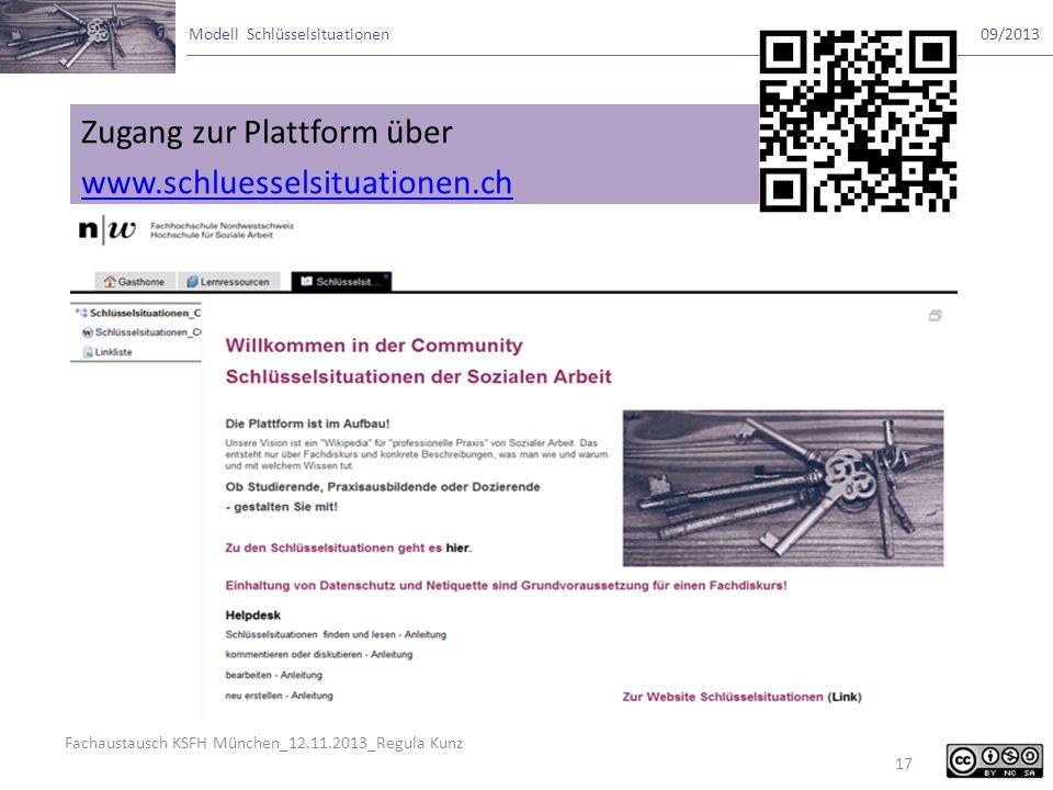 Fachaustausch KSFH München_12.11.2013_Regula Kunz Modell Schlüsselsituationen09/2013 17 Zugang zur Plattform über www.schluesselsituationen.ch