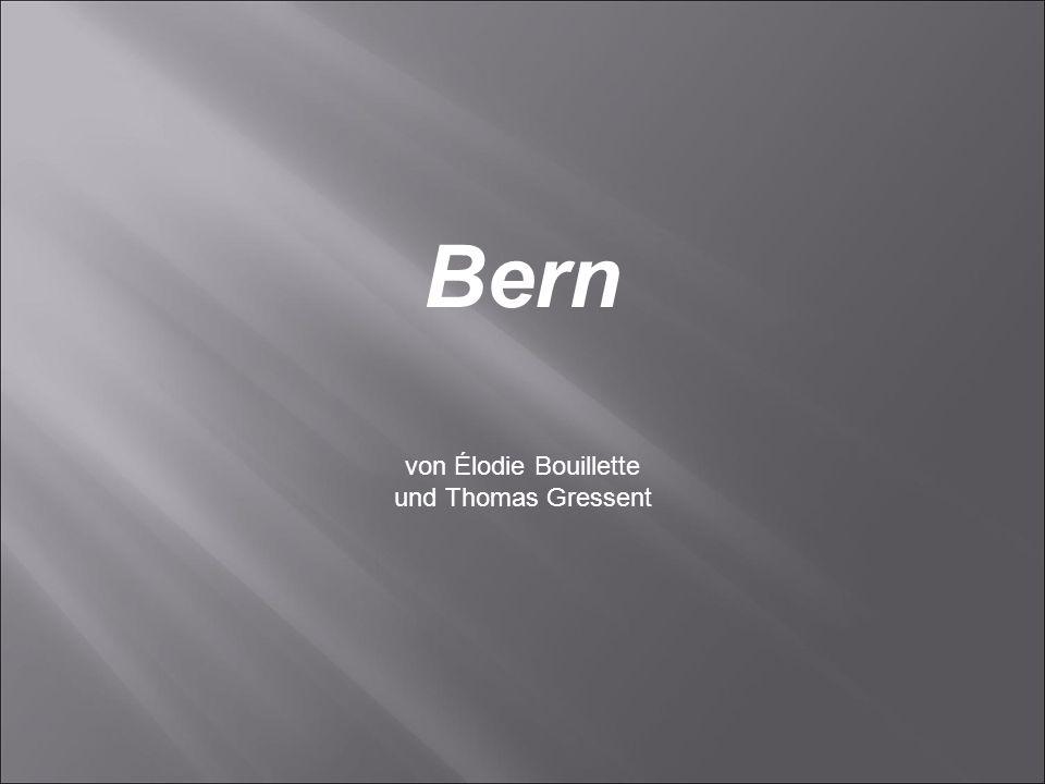 Bern von Élodie Bouillette und Thomas Gressent