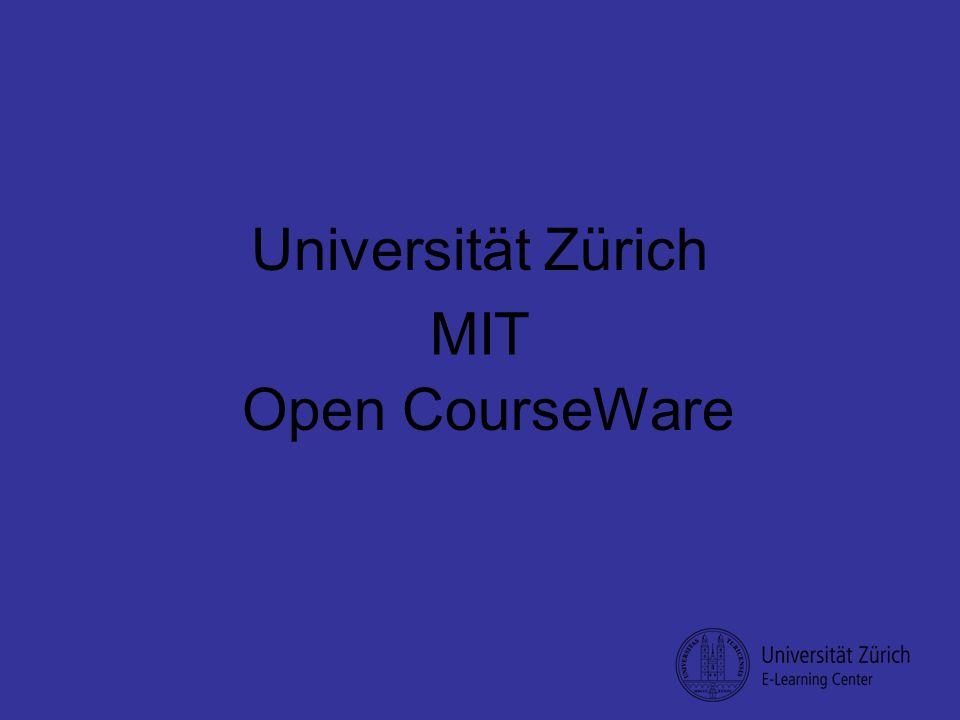 Open CourseWare Universität Zürich MIT