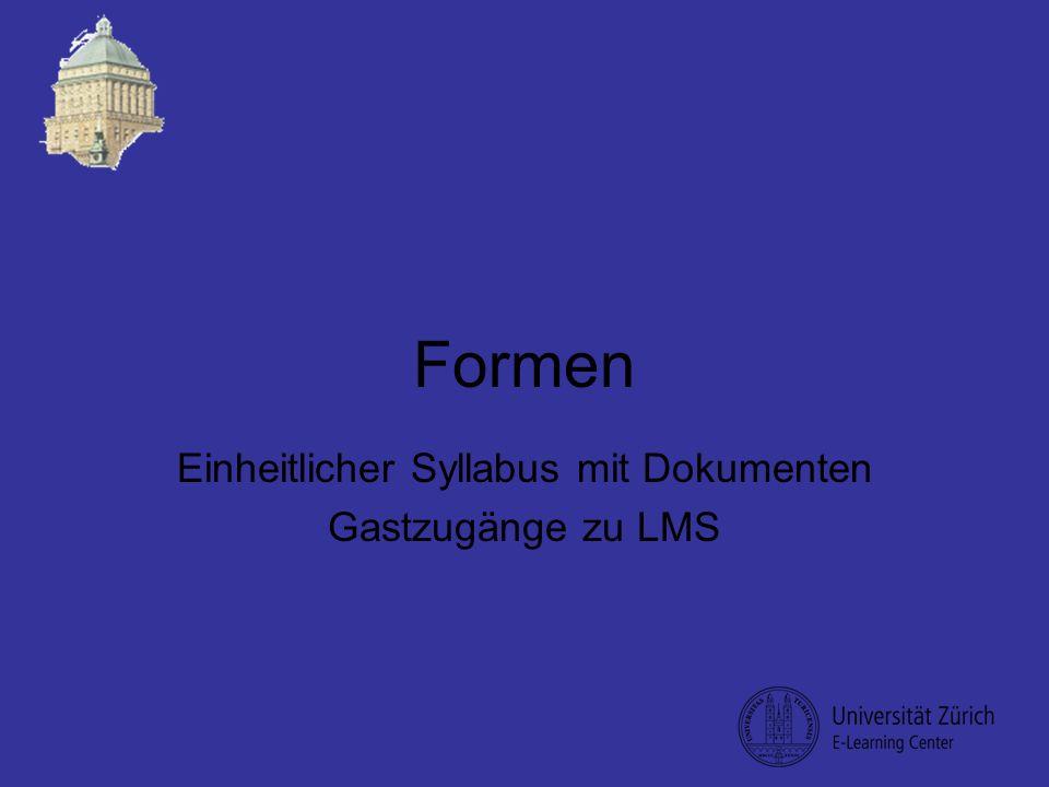 Formen Einheitlicher Syllabus mit Dokumenten Gastzugänge zu LMS