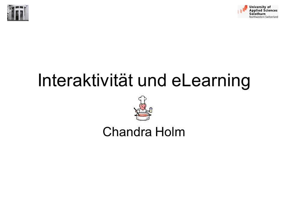Interaktivität und eLearning Chandra Holm