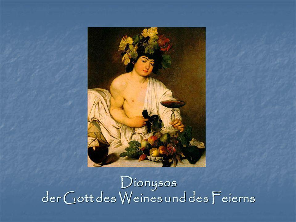 Dionysos der Gott des Weines und des Feierns