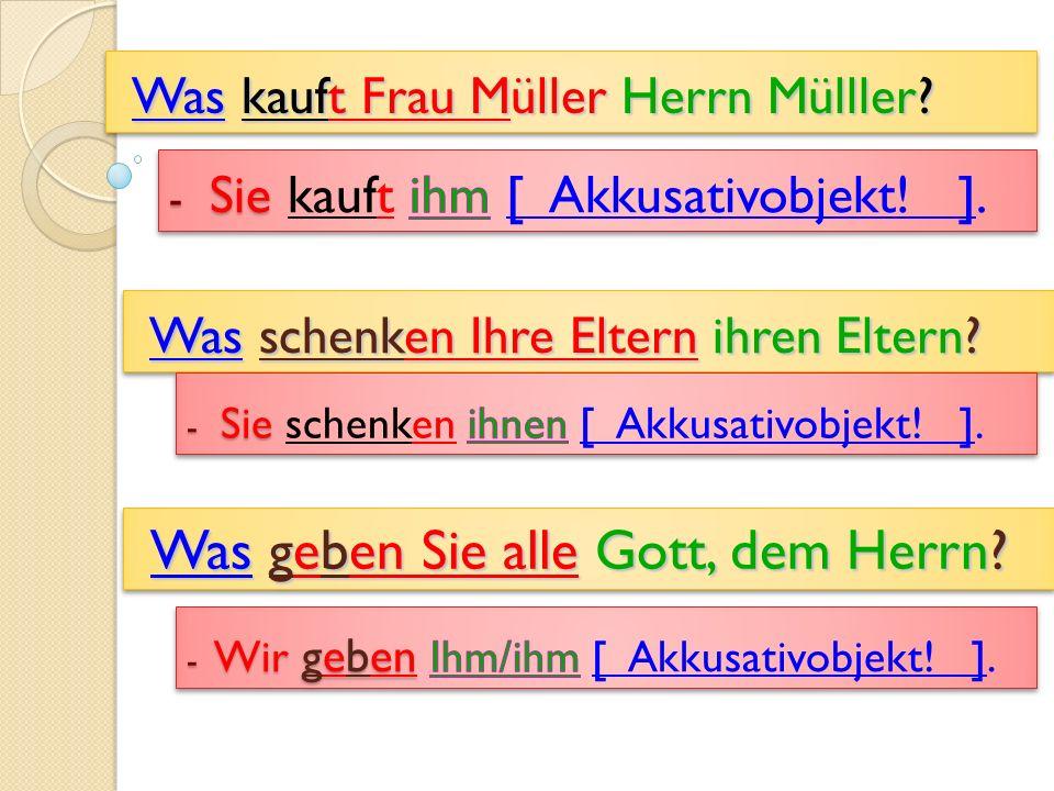 Was kauft Frau Müller Herrn Mülller.Was kauft Frau Müller Herrn Mülller.