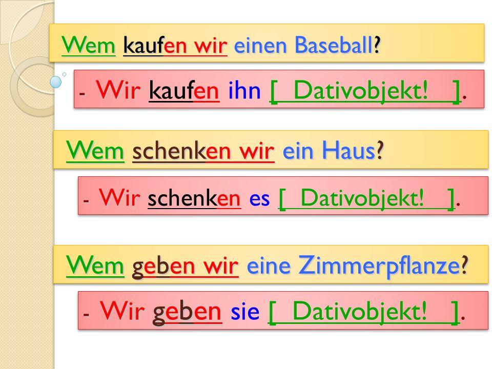Wem kaufen wir einen Baseball.Wem kaufen wir einen Baseball.