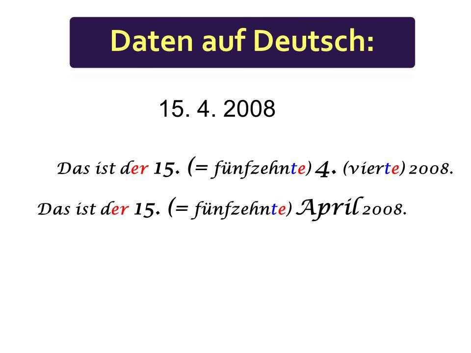 Wie heißt der x-te (x. ) Monat? Y. Der x-te (x. ) Monat heißt Y.
