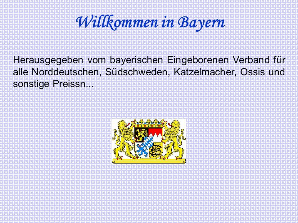 1) Bestelle nie Spaghetti, Pizza, Labskaus oder Hamburger in einer bayerischen Wirtschaft.