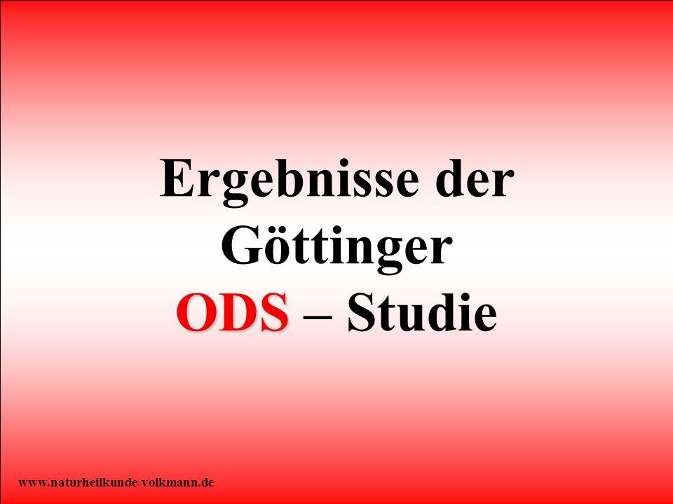 7 ODS Ergebnisse der Göttinger ODS – Studie www.naturheilkunde-volkmann.de