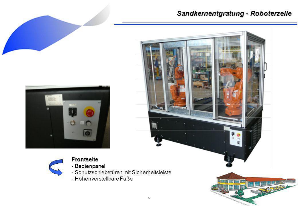 6 Beladung und Entnahme mittels elektrisch betätigtem Schubladensystem Sandkernentgratung - Roboterzelle