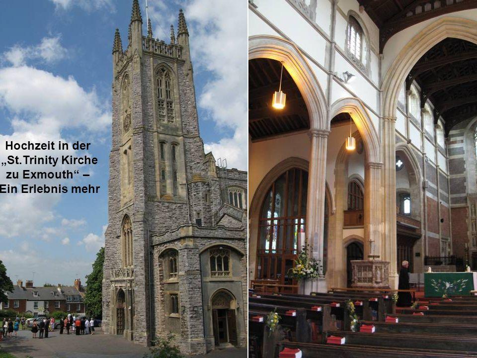 Hochzeit in der St.Trinity Kirche zu Exmouth – Ein Erlebnis mehr