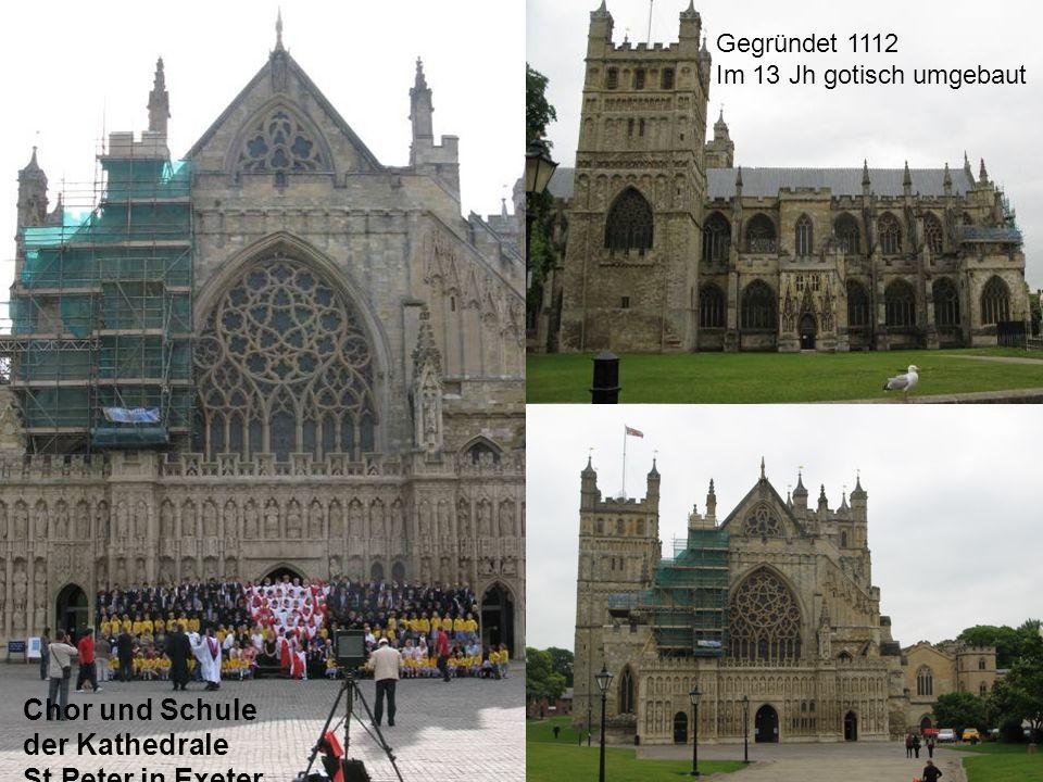 Chor und Schule der Kathedrale St.Peter in Exeter Gegründet 1112 Im 13 Jh gotisch umgebaut