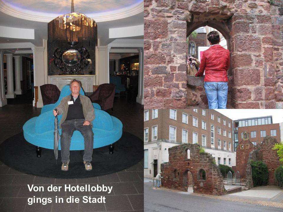 Von der Hotellobby gings in die Stadt