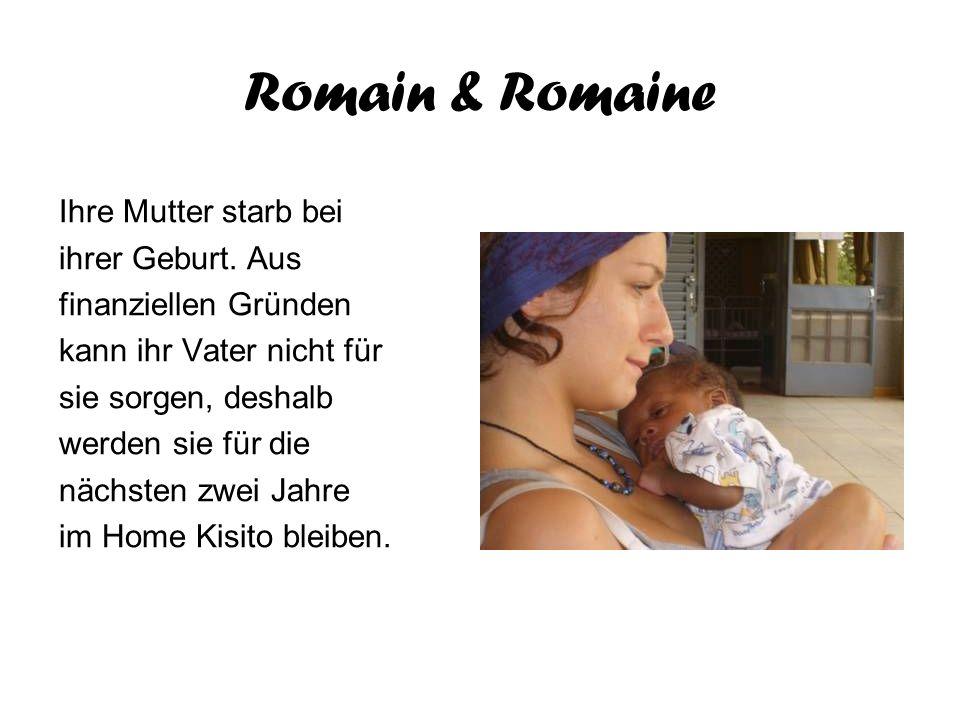 Romain & Romaine Ihre Mutter starb bei ihrer Geburt. Aus finanziellen Gründen kann ihr Vater nicht für sie sorgen, deshalb werden sie für die nächsten