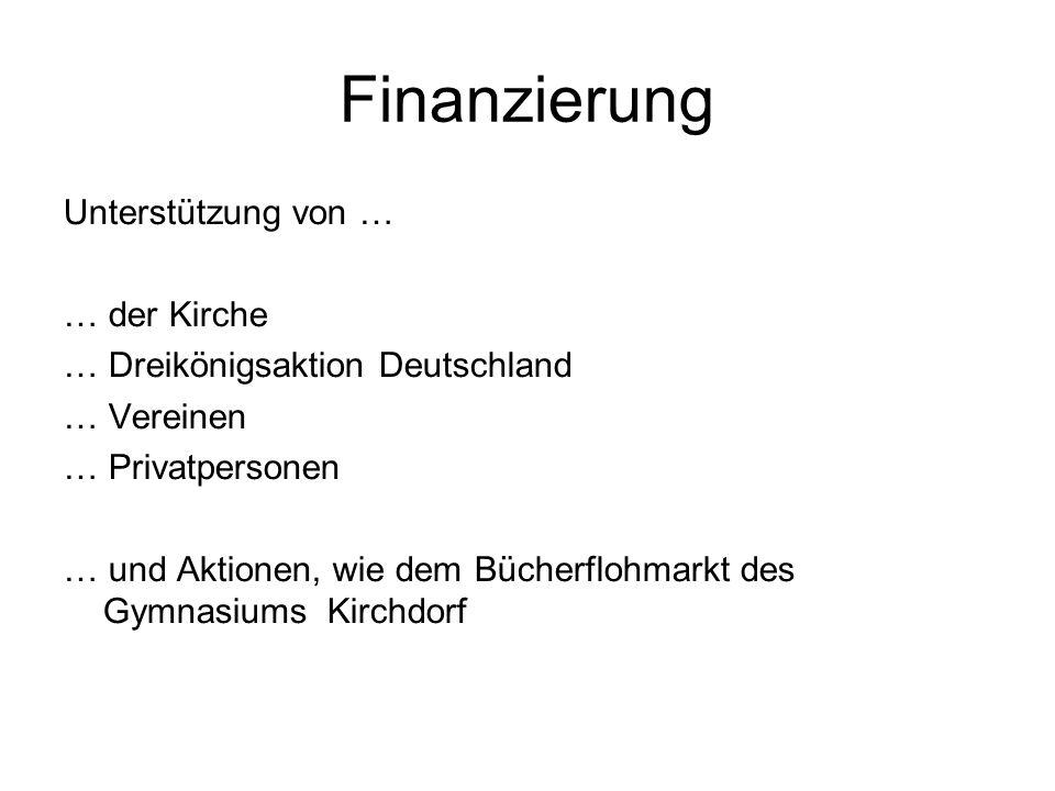 Finanzierung Unterstützung von … … der Kirche … Dreikönigsaktion Deutschland … Vereinen … Privatpersonen … und Aktionen, wie dem Bücherflohmarkt des G