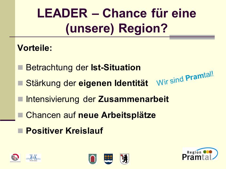 LEADER – Chance für eine (unsere) Region.