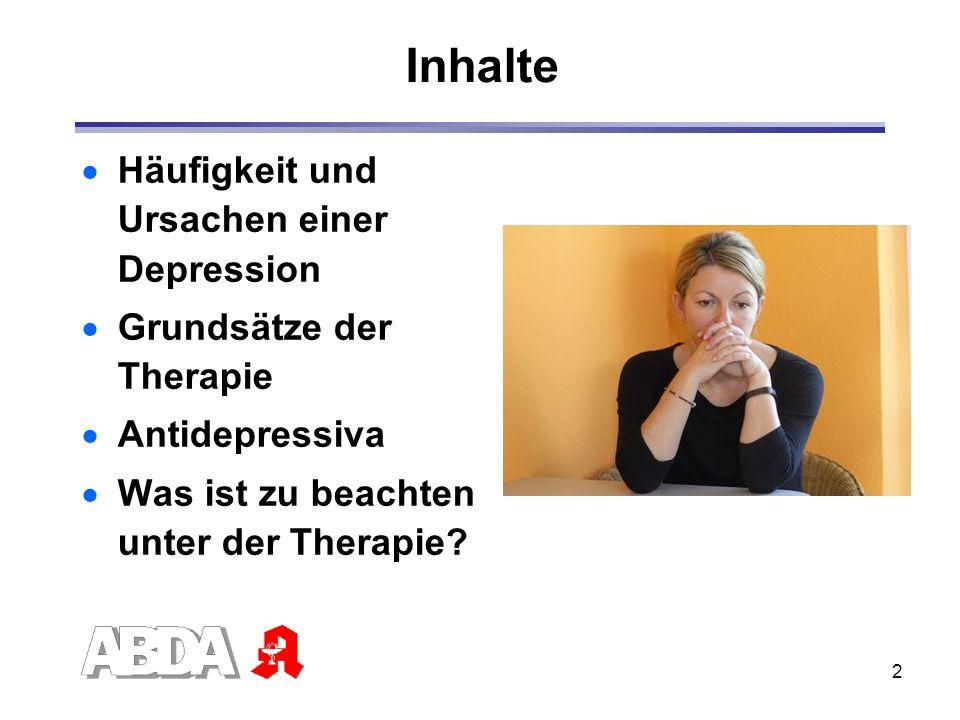 2 Inhalte Häufigkeit und Ursachen einer Depression Grundsätze der Therapie Antidepressiva Was ist zu beachten unter der Therapie?