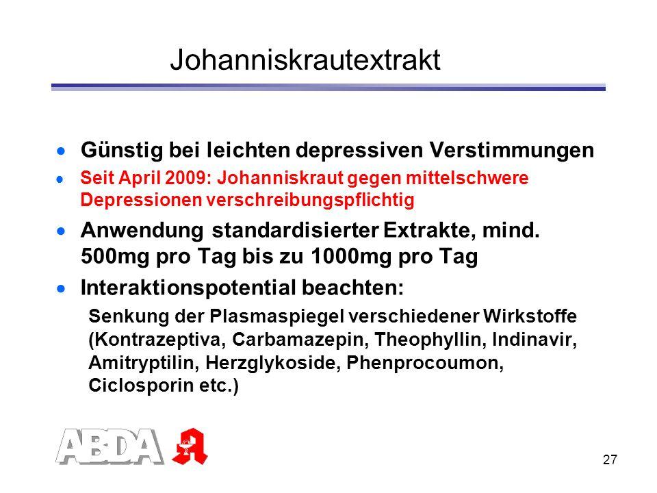 27 Johanniskrautextrakt Günstig bei leichten depressiven Verstimmungen Seit April 2009: Johanniskraut gegen mittelschwere Depressionen verschreibungsp