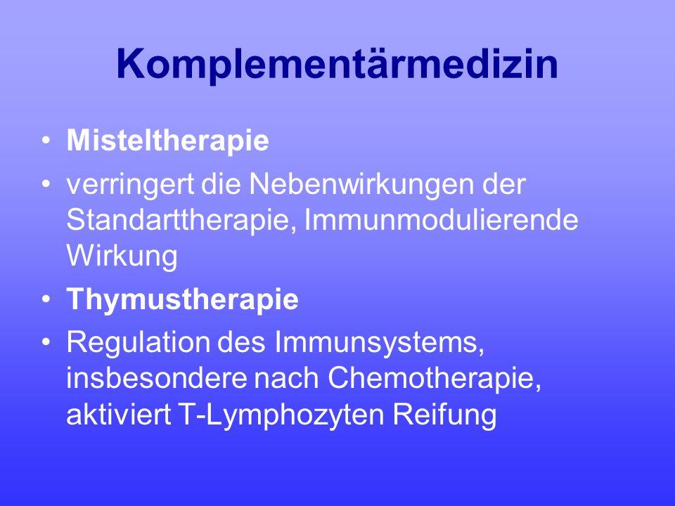 Komplementärmedizin Misteltherapie verringert die Nebenwirkungen der Standarttherapie, Immunmodulierende Wirkung Thymustherapie Regulation des Immunsy