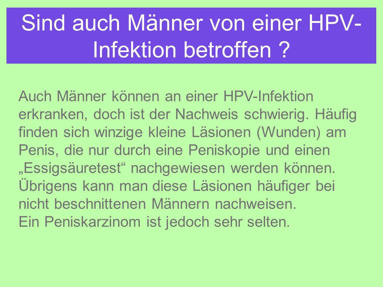 Sind auch Männer von einer HPV- Infektion betroffen .