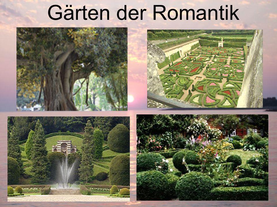Gärten der Romantik
