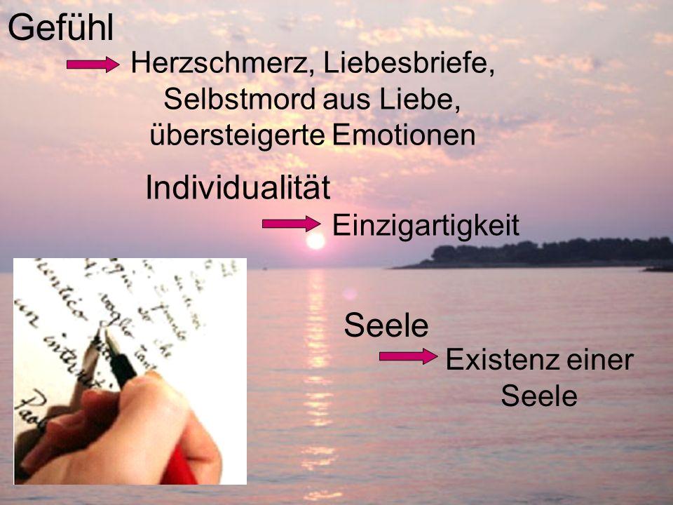 Gefühl Individualität Einzigartigkeit Seele Herzschmerz, Liebesbriefe, Selbstmord aus Liebe, übersteigerte Emotionen Existenz einer Seele