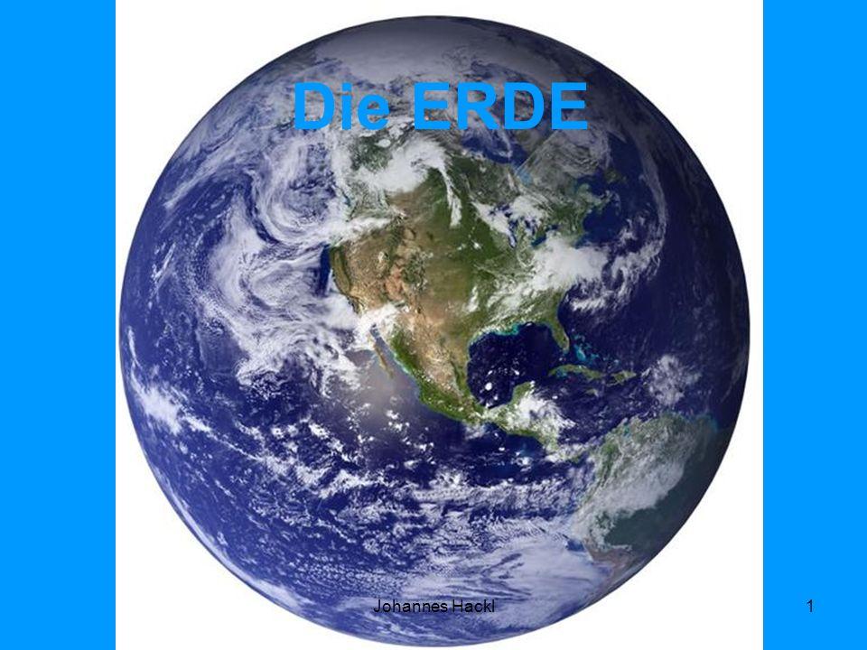 Informationen Die Erde ist der Heimatplanet aller bekannten Lebewesen.