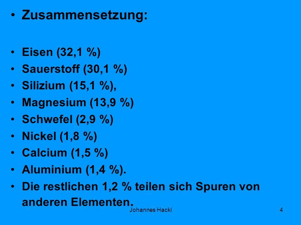 Zusammensetzung: Eisen (32,1 %) Sauerstoff (30,1 %) Silizium (15,1 %), Magnesium (13,9 %) Schwefel (2,9 %) Nickel (1,8 %) Calcium (1,5 %) Aluminium (1