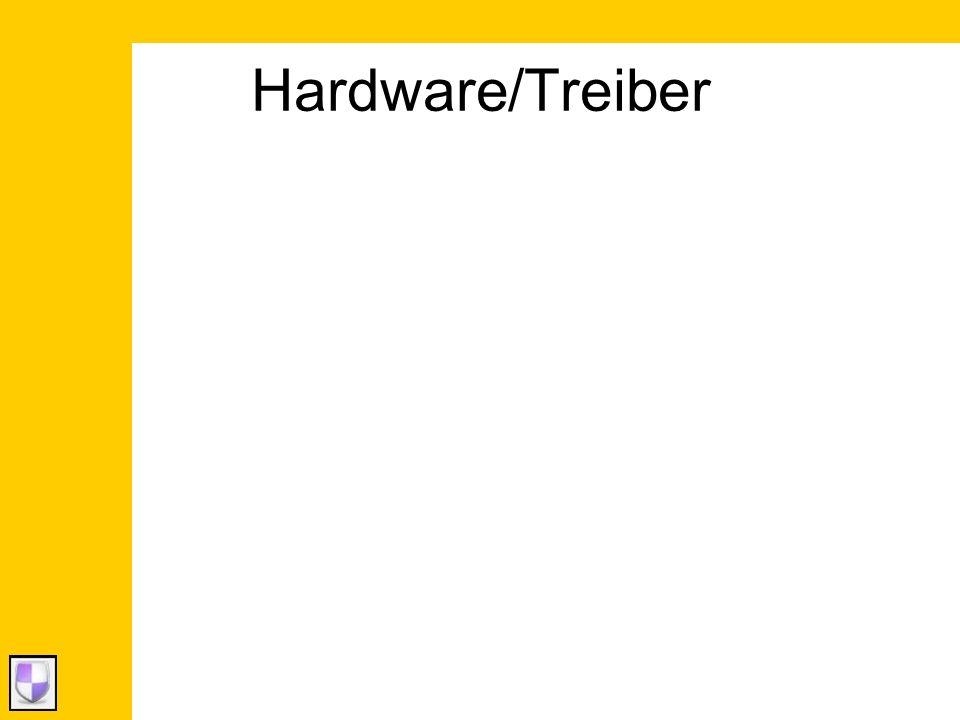 Hardware/Treiber
