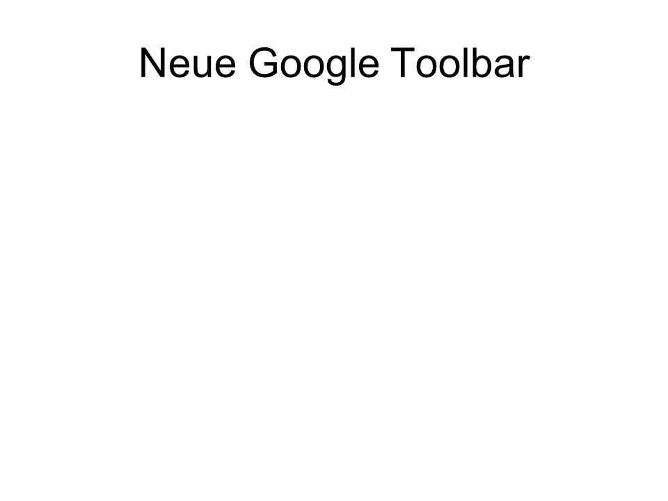 Neue Google Toolbar