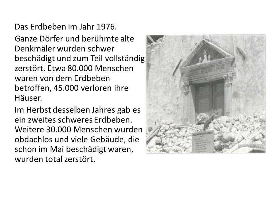 Das Erdbeben im Jahr 1976.