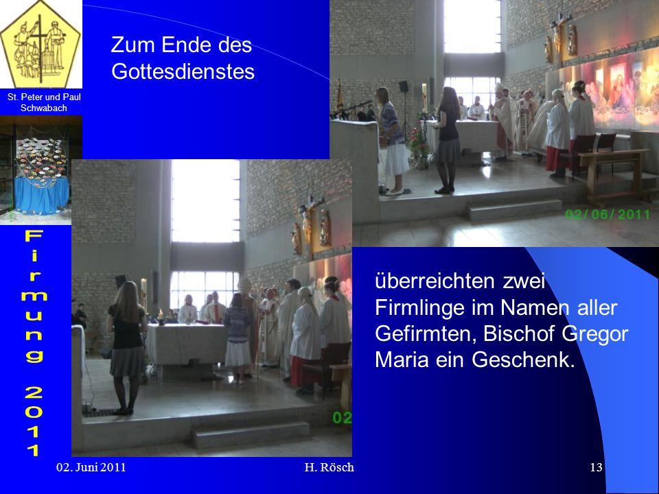 St. Peter und Paul Schwabach 02. Juni 2011H. Rösch13 Zum Ende des Gottesdienstes überreichten zwei Firmlinge im Namen aller Gefirmten, Bischof Gregor