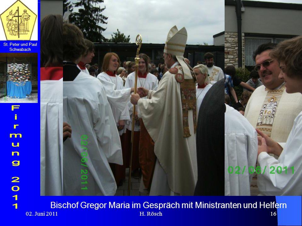 St. Peter und Paul Schwabach 02. Juni 2011H. Rösch16 Bischof Gregor Maria im Gespräch mit Ministranten und Helfern