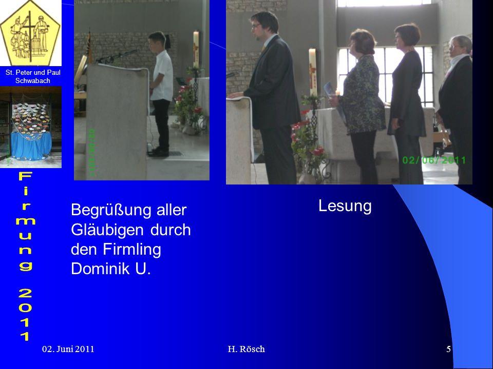 St. Peter und Paul Schwabach 02. Juni 2011H. Rösch5 Begrüßung aller Gläubigen durch den Firmling Dominik U. Lesung