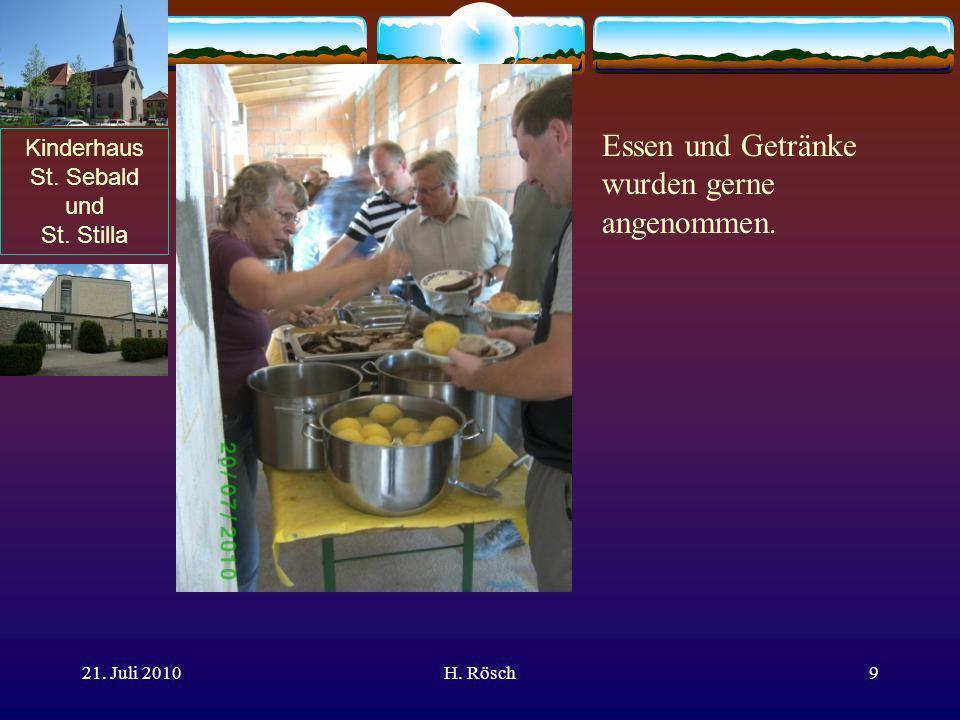 Kinderhaus St. Sebald und St. Stilla 21. Juli 2010H. Rösch9 Essen und Getränke wurden gerne angenommen.