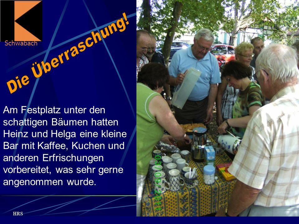 Schwabach HRS Am Festplatz unter den schattigen Bäumen hatten Heinz und Helga eine kleine Bar mit Kaffee, Kuchen und anderen Erfrischungen vorbereitet, was sehr gerne angenommen wurde.