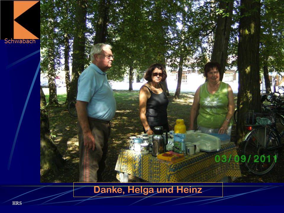 Schwabach HRS Die Pause hat allen gut getan! Danke, Helga und Heinz