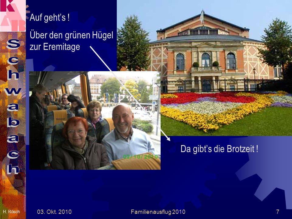 H.Rösch 03. Okt. 2010Familienausflug 20108 Auf an Leberkees ghert a Schnaps.