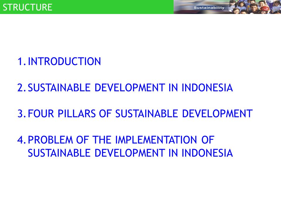 Position of Human Development Index in 2004 from 175 countries: Indonesia - # 111 Malaysia - # 59 Thailand - # 76 Philippines - # 83 Vietnam - # 112 UNDP says in 2006 #108 among 177 countries.