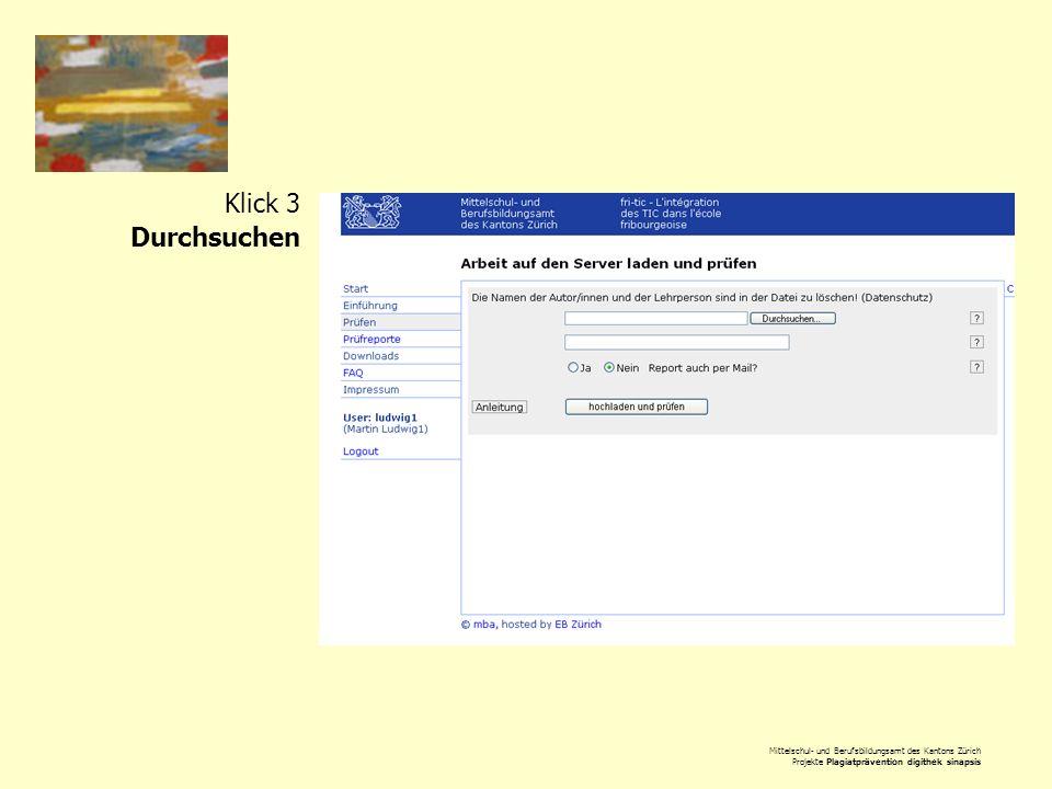 Mittelschul- und Berufsbildungsamt des Kantons Zürich Projekte Plagiatprävention digithek sinapsis Klick 3 Durchsuchen