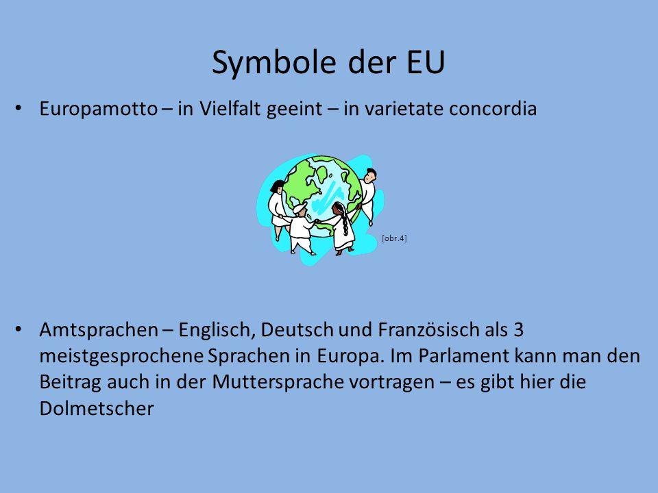 Symbole der EU Europahymne – Ode an die Freude von Ludwig van Beethoven.