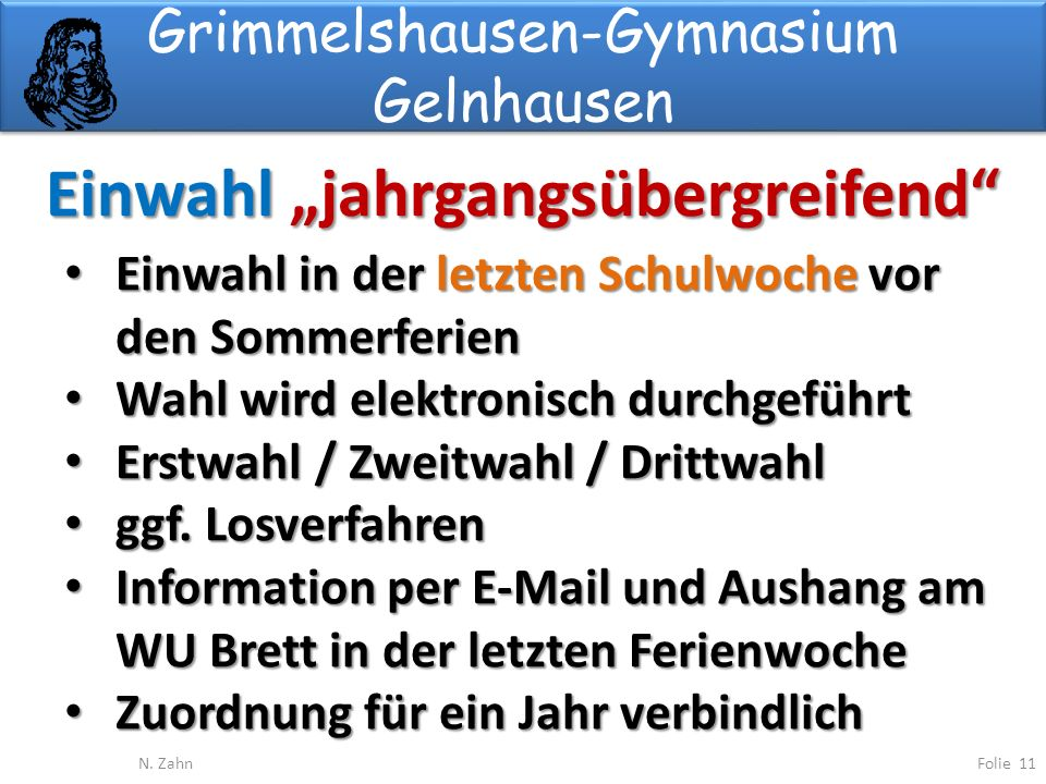 Grimmelshausen-Gymnasium Gelnhausen Einwahl jahrgangsübergreifend Folie 11N.