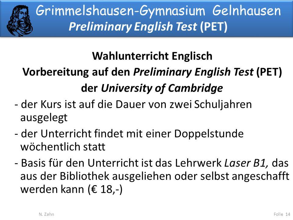 Grimmelshausen-Gymnasium Gelnhausen Preliminary English Test (PET) Folie 14N.