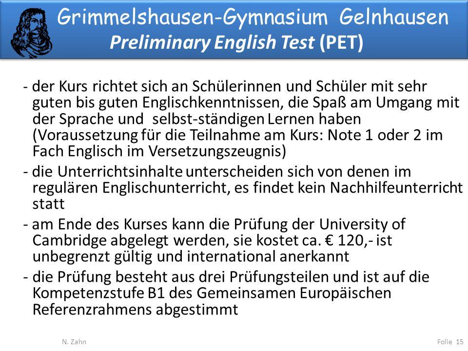 Grimmelshausen-Gymnasium Gelnhausen Preliminary English Test (PET) Folie 15N.