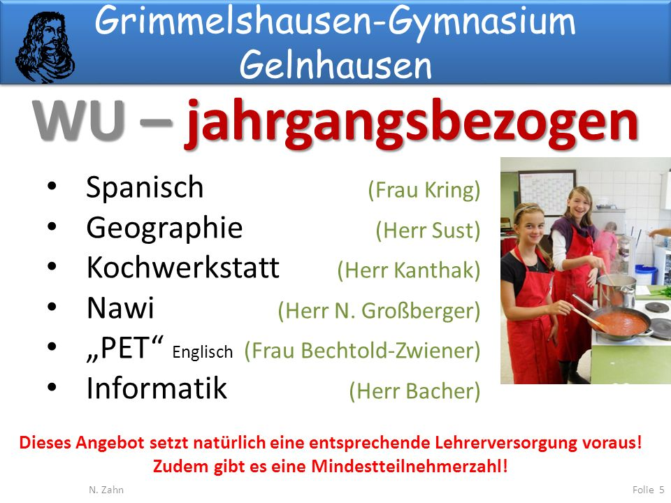 Grimmelshausen-Gymnasium Gelnhausen WU – jahrgangsbezogen Folie 5N.