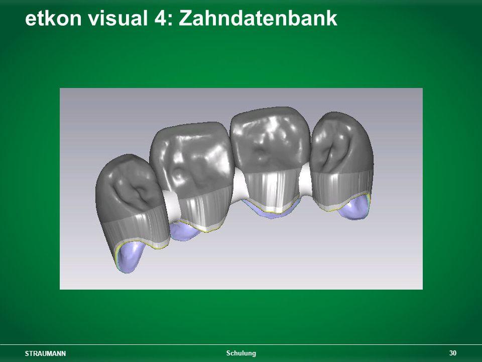 STRAUMANN 30 Schulung etkon visual 4: Zahndatenbank