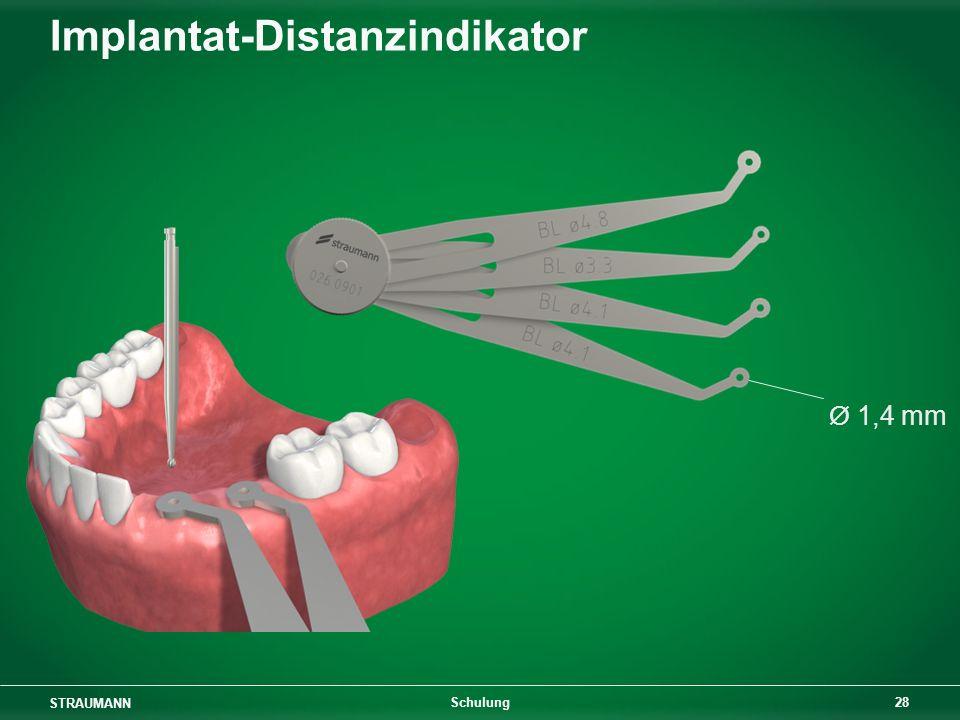 STRAUMANN 28 Schulung Implantat-Distanzindikator Ø 1,4 mm