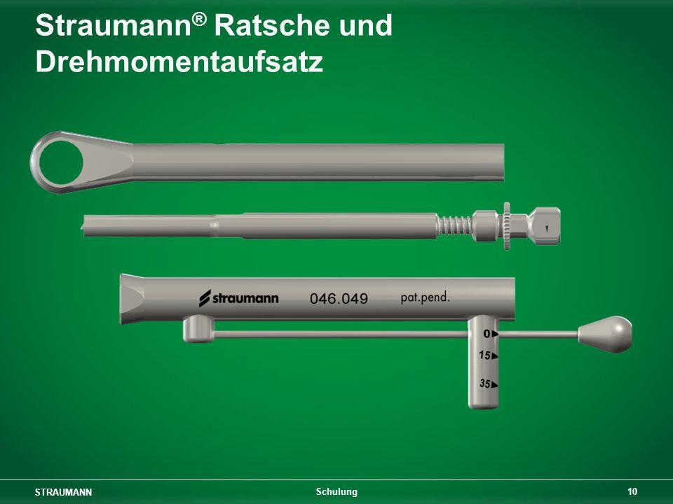 STRAUMANN 10 Schulung Straumann ® Ratsche und Drehmomentaufsatz