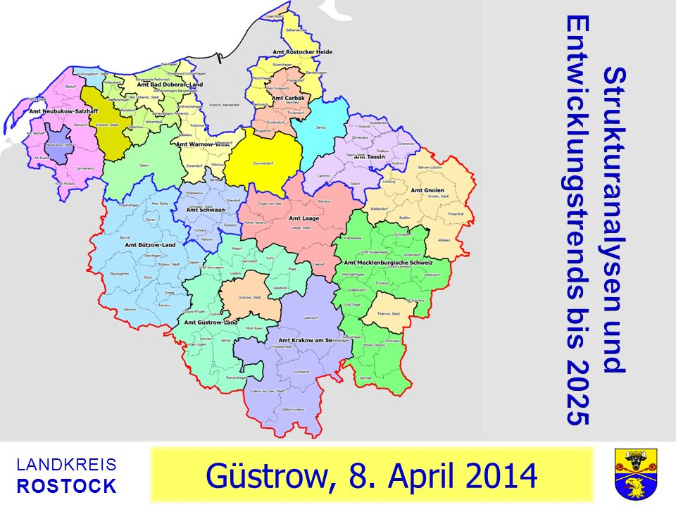 Güstrow, 8. April 2014 LANDKREIS ROSTOCK